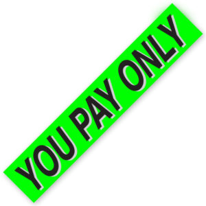 PW-221Y1 – YOU PAY ONLY  Windshield Slogan Signs